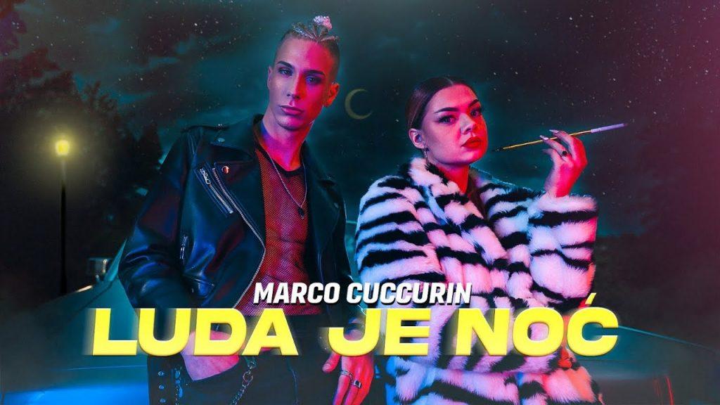Marko Cuccurin Luda je noć music video thumbnail na youtubeu